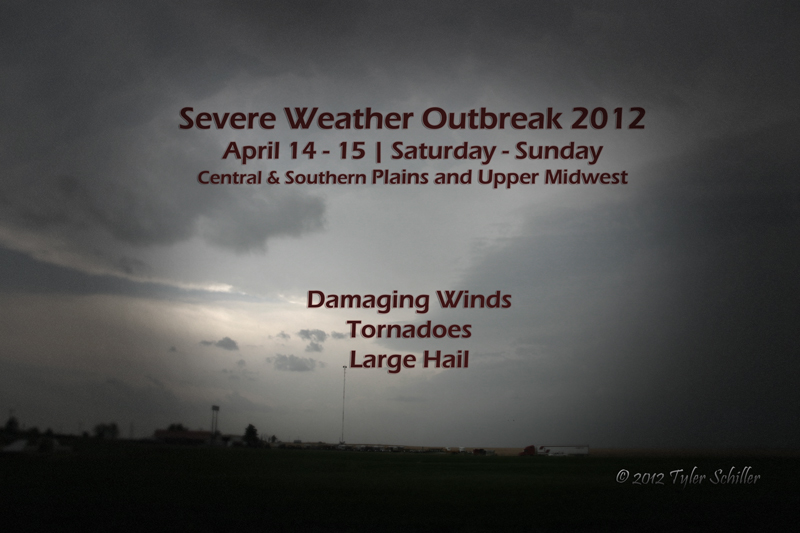 Severe Weather Outbreak - April 14|15, 2012